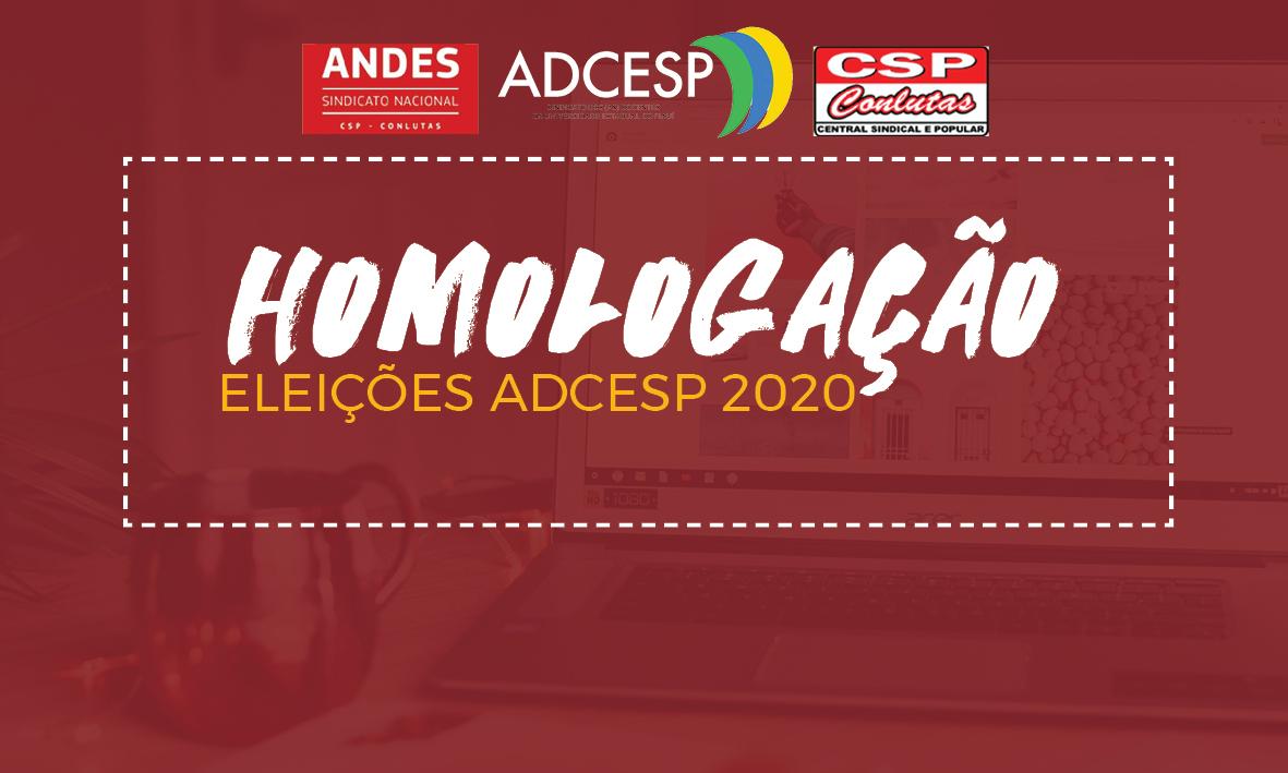Comissão Eleitoral publica homologação das eleições para a Coordenação Estadual da ADCESP – 2020/2022