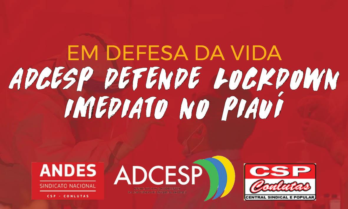 Em defesa da vida, Sindicato dos Docentes da UESPI defende lockdown imediato no Piauí