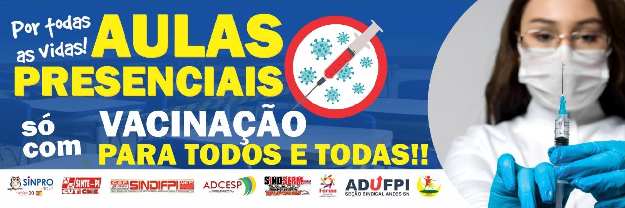 """ADCESP participa da Campanha: """"Por todas as vidas: aulas presenciais só com vacinação para todos e todas!"""""""