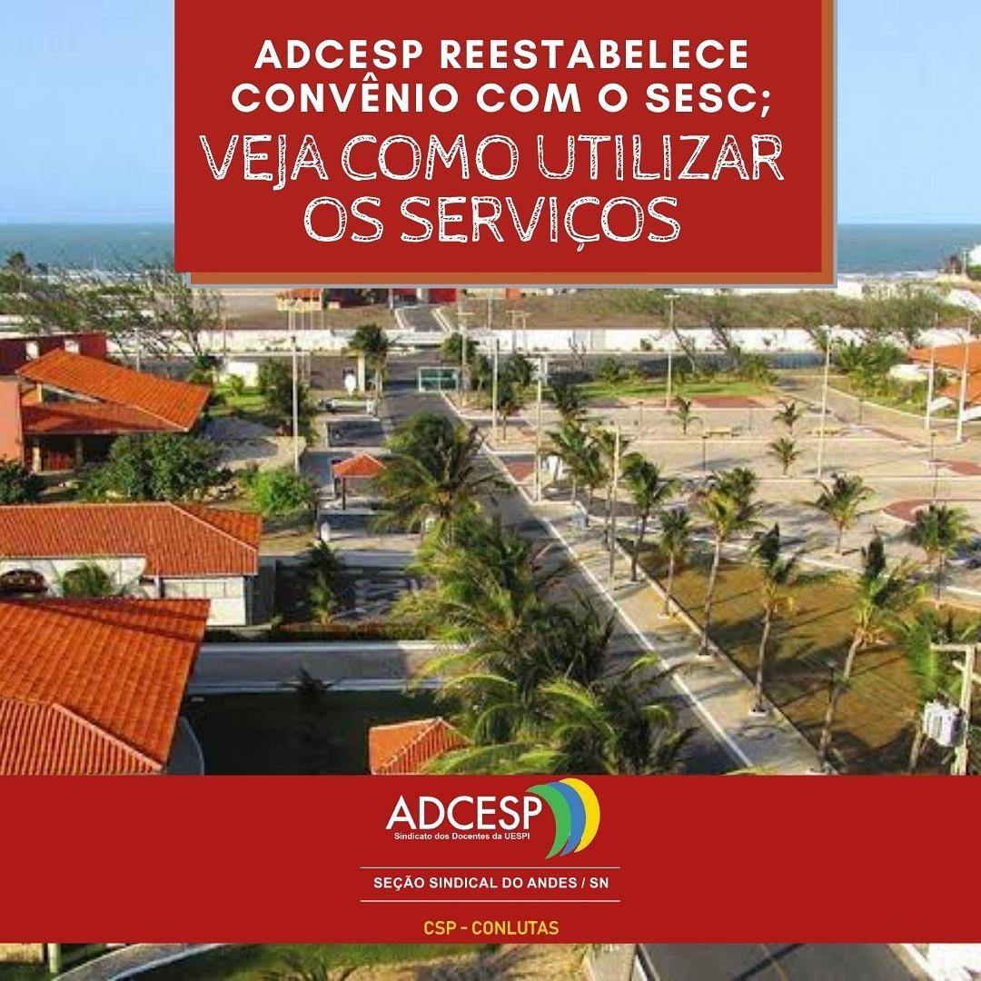 ADCESP reestabelece convênio com o SESC; veja como utilizar os serviço