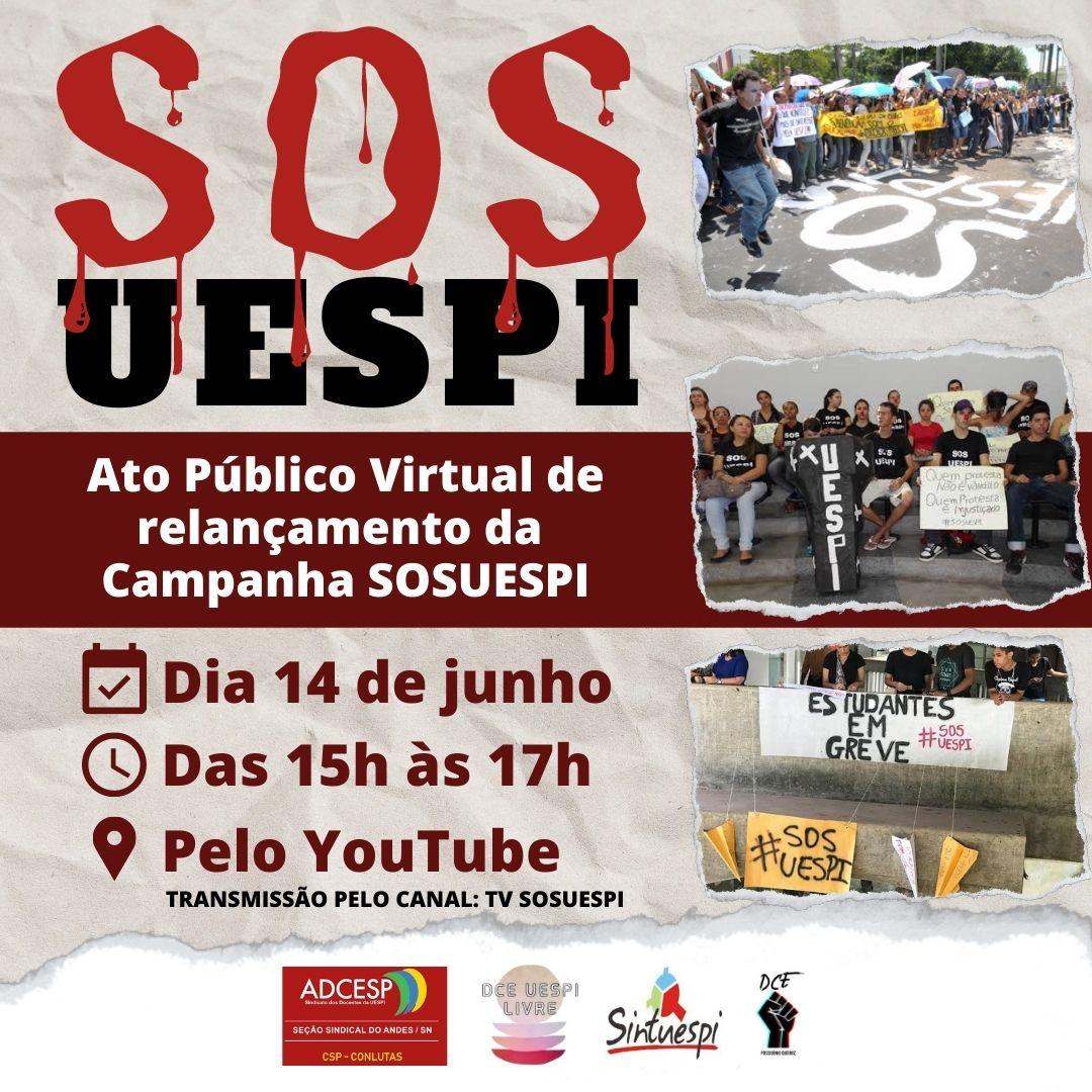 Acontece hoje (14/06), Ato Público Virtual de relançamento da Campanha SOS UESPI